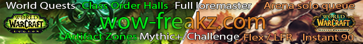 WoW-Freakz - Legion and Instant 90 MoP